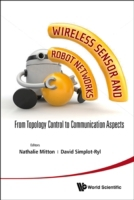 Wireless Sensor and Robot Networks