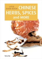 Little Guide Book: Chinese Herbs, Spices