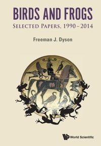 Birds And Frogs: Selected Papers Of Free