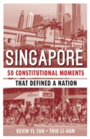 Singapore: 50 Constitutional Moments Tha
