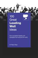 100 Great Leading Well Ideas