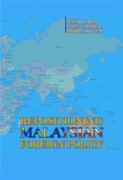 Repositioning Malaysian Foreign Policy