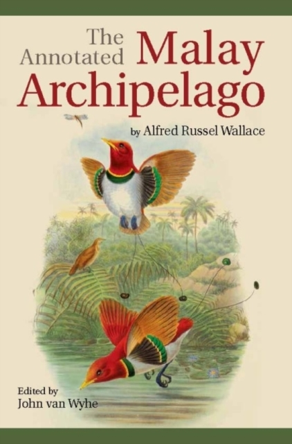 The Annotated Malay Archipelago by Alfre